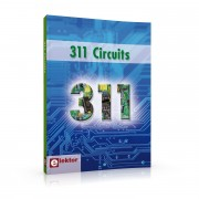 311 Circuits - 311 Circuits Author: ELEKTOR Language: English Pages: 420 Publisher: ELEKTOR ISBN: 978-1-907920-08-0 Details: