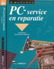 PC-service en Reparatie - PC-service en Reparatie Author: Wolfgang Matthes Language: Nederlands Pages: 317 Publisher: ELEKTOR