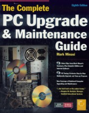 The complete PC Upgrade & Main - The complete PC Upgrade & Maintenance Guide Author: Mark Minasi Language: English Pages: 1488