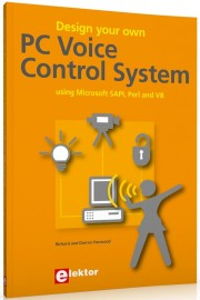 Design your own PC Voice Contr - Design your own PC Voice Control System Author: Richard Harwood Language: English Pages: 285
