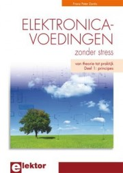 Elektronicavoedingen Zonder St - Elektronicavoedingen Zonder Stress Author: Franz Peter Zantis Language: English Pages: 292