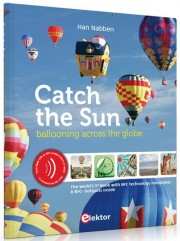 Catch the Sun - Catch the Sun Author: Han Nabben Language: English Pages: 128 Publisher: ELEKTOR ISBN: 978-90-75458-61-9