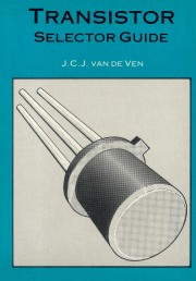 Transistor Selector Guide - Transistor Selector Guide Author: J.C.J. van de Ven Language: Nederlands Pages: Publisher: other