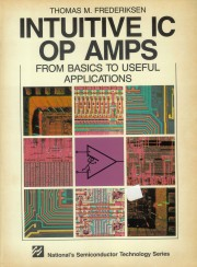 Intuitive IC Op Amps: From Bas - Intuitive IC Op Amps: From Basics to Useful Applications Author: Thomas M. Frederiksen