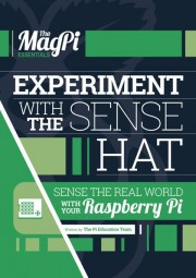 Experiment with the Sense HAT - Experiment with the Sense HAT Author: The Pi Education Team Language: English Pages: 75