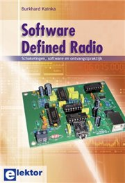 Software Defined Radio - Software Defined Radio - schakelingen, software en ontvangstpraktijk Author: BURKHARD KAINKA Language: