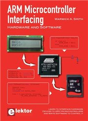 ARM Microcontroller Interfacing - Warwick A. Smith