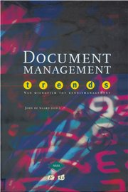 Document management trends van microfilm tot kennismanagement - John de Waard (EN)